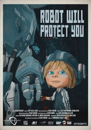 Robot Will Protect You