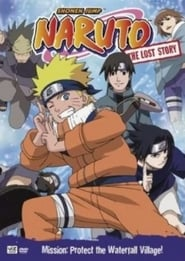 Naruto: The Lost Story: Mission : Protect the Waterfall Village