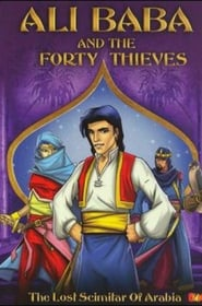 Ali Baba And The Forty Thieves: The Lost Scimitar Of Arabia